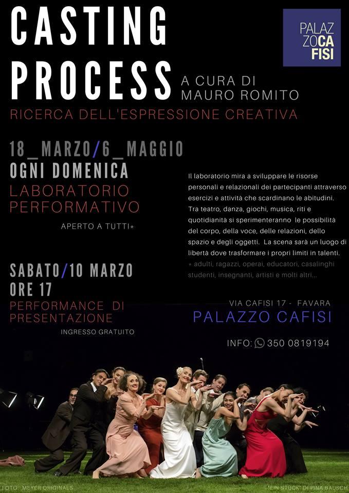 """FAVARA- Parte """"Casting Process"""" a cura di Mauro Romito: trasformare i propri limiti in talenti"""