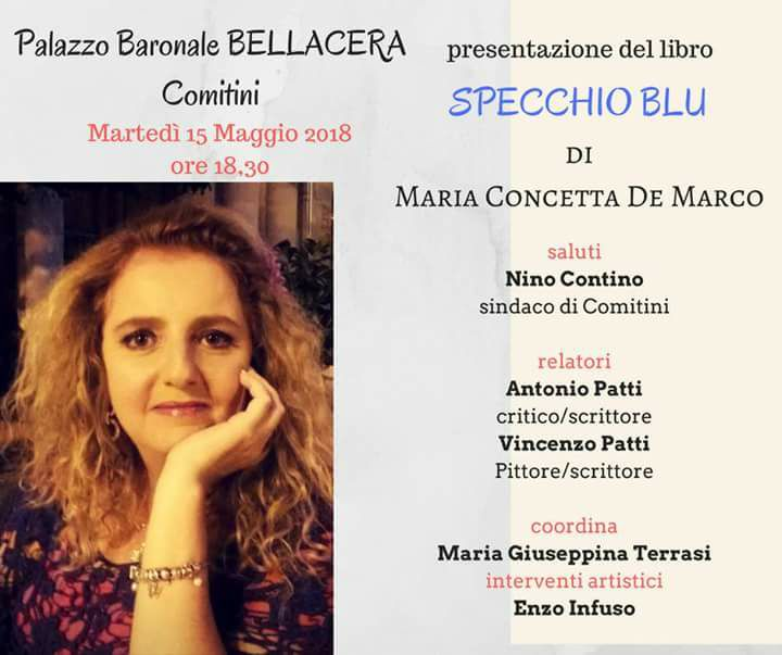 """COMITINI-Presentazione libro """"Specchio Blu"""" di Maria Concetta De Marco, tra pittura e  musica"""
