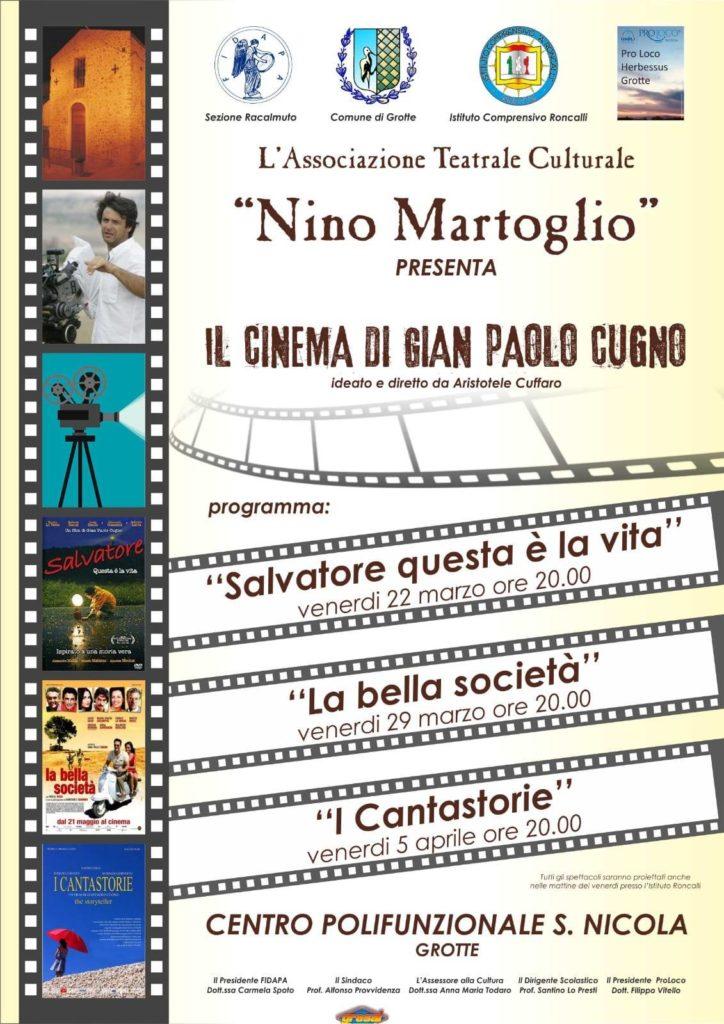 """GROTTE-L' Associazione Teatrale Culturale """"Nino Martoglio"""" presenta """"Il cinema di Gian Paolo Cugno"""""""